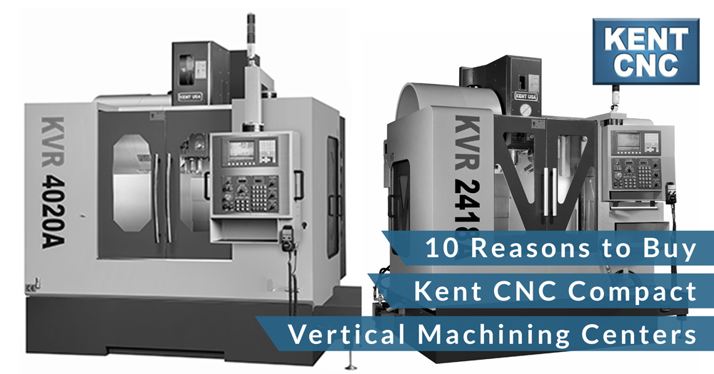 10-Reasons-to-buy-kent-cnc-compact-vertical-machining-centers