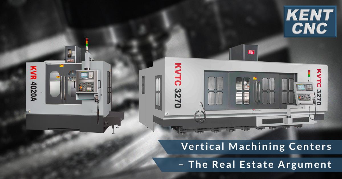 Kent-CNC-VMC-Real-Estate-Argument
