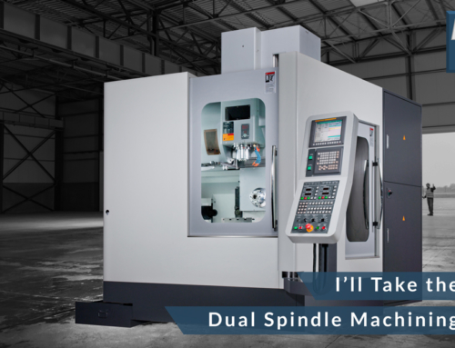 I'll Take the Combo – Dual Spindle Machining Center