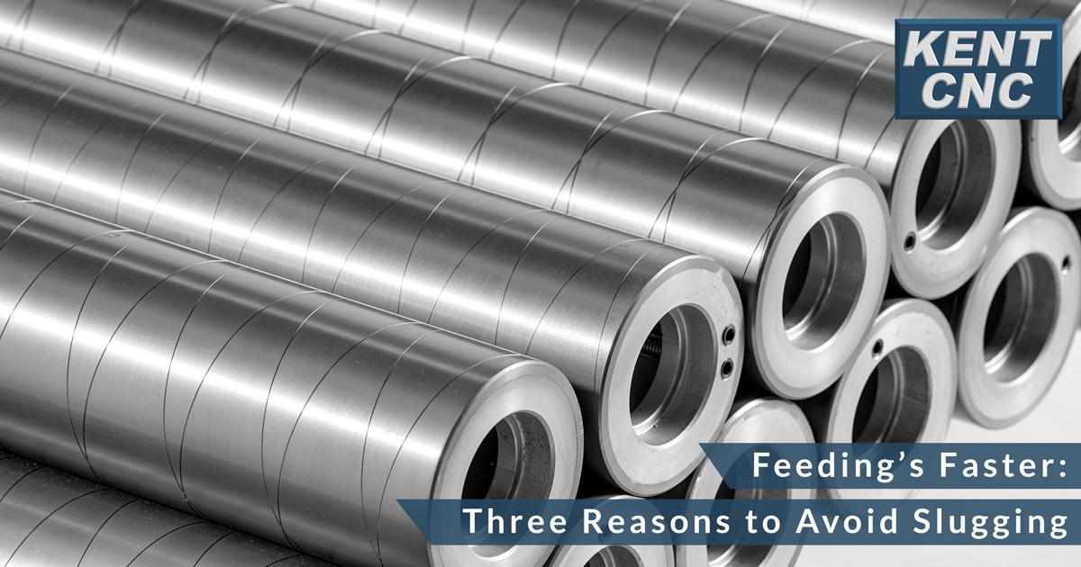 Kent-CNC-Feeding-Faster--Three-Reasons-to-Avoid-Slugging