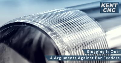 Kent-CNC---Slugging-it-out---4-arguments-against-bar-feeders