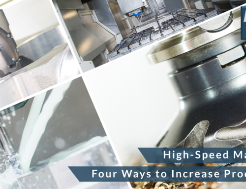 High-Speed Machining: Four Ways to Increase Productivity and Cut Costs