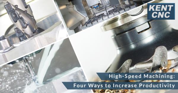 Kent-CNC-High-Speed-Machining-Tips