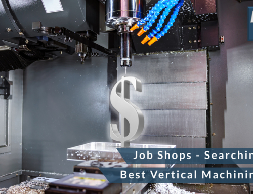 Job Shops – Searching for the Best Vertical Machining Center