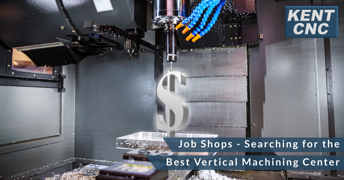 Job-Shops-Searching-for-the-Best-Vertical-Machining-Center