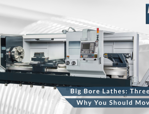 Big Bore Lathes: Three Reasons Why You Should Move to CNC