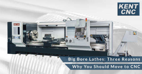 Big-Bore-Lathes--Three-Reasons-Why-You-Should-Move-to-CNC