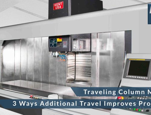 Three Ways Additional Travel Improves Productivity in Traveling Column Machines