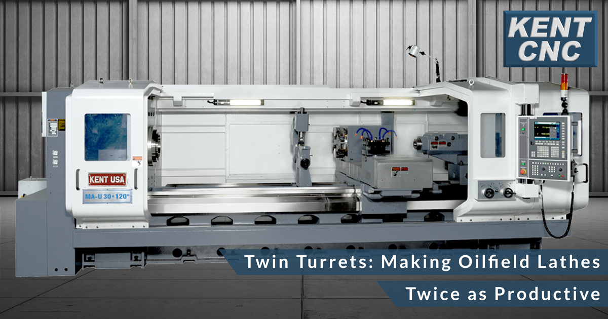 Kent-CNC-Making-Oilfield-Lathes-Twice-as-Productive